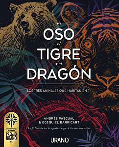 El Oso el Tigre y el Dragon